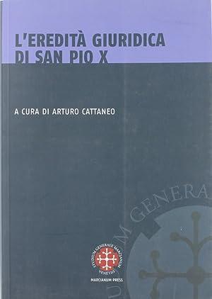 L'Eredità Giuridica di San Pio X.