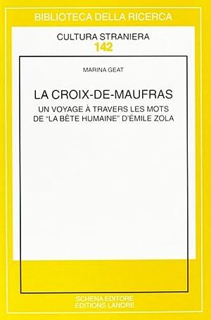 """La Croixdemaufras. Un Voyage à Travers les Mots de """"La Bête Humaine"""" d'..."""