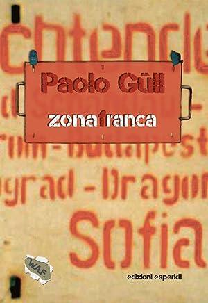 Zona franca.: Gull Paolo
