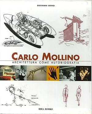 Carlo Mollino. Architettura Come Autobiografia. Carlo Mollino. Architecture as Autobiographycarlo ...