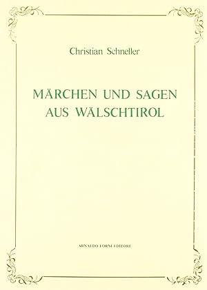 Märchen Und Sagen Aus Wälschtirol.: Schneller, Christian