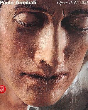 Paolo Annibali. Opere 1997-2007.
