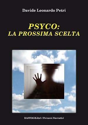 Psyco. La prossima scelta.: Petri Davide L
