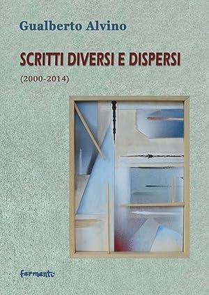Scritti diversi e dispersi (2000-2014).: Alvino Gualberto