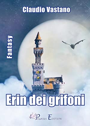 Erin dei Grifoni.: Vastano Claudio