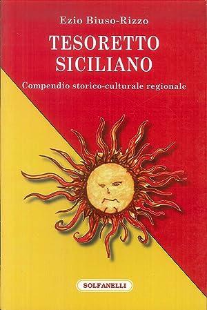 Tesoretto siciliano. Compendio storico-culturale regionale.: Biuso-Rizzo, Ezio