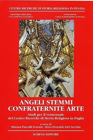 Angeli Sistemi Confraternite Arte. Studi per il Ventennale del Centro Ricerche di Storia Religiosa ...