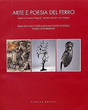 Arte e Poesia del Ferro. Prima Biennale: Gatti, Chiara Marchesi,