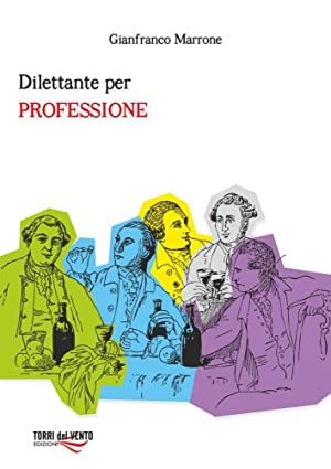 Dilettante per Professione.: Marrone Gianfranco