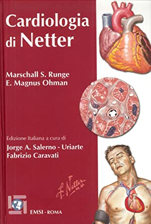 Cardiologia di Netter.: Runge, Marshall S Ohman, E Magnus
