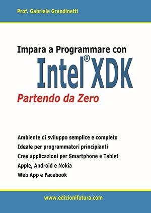 Impara a programmare con Intel XDK partendo da zero.: Grandinetti Gabriele