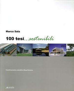 100 Tesi. Sostenibili.: Sala, Marco
