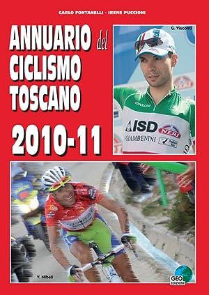 Annuario del ciclismo toscano 2010-11.: Fontanelli Carlo Puccioni Irene