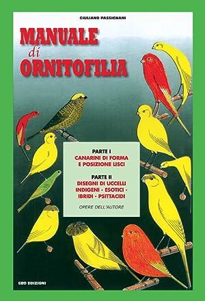 Manuale di ornitofilia.: Passignani Giuliano