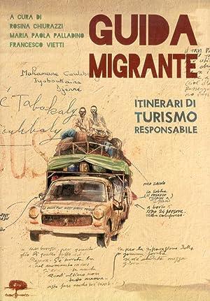 Guida Migrante. Itinerari di Turismo Responsabile.