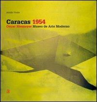 Caracas 1954. Oscar Niemeyer, Museo de arte moderno.: Virdis, Adolfo