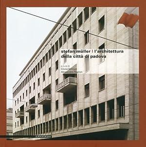 L'architettura della città di Padova.: M�ller, Stefan