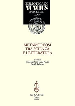 Metamorfosi tra scienza e letteratura.
