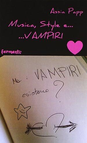 Musica, style e. vampiri.: Papp, Assia