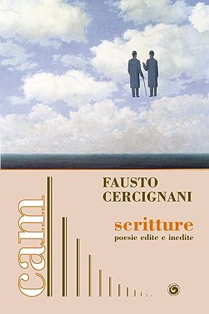 Scritture. Poesie edite e inedite.: Cercignani Fausto