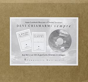 Devi Chiamarmi Sempre. Il Rischio della Forma. [Con CD_rom].: Lamberti Bocconi, Anna Savetteri, ...