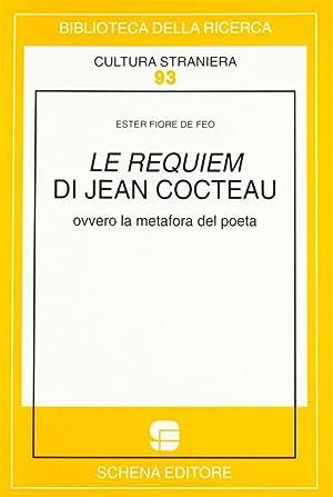 Le requiem di Jean Cocteau ovvero la metafora del poeta.: Fiore De Feo, Ester