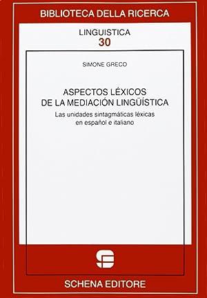 Aspectos lèycos de la mediaciòn lingüìstica.: Greco, Simone