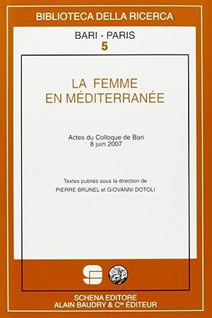 La femme en Méditerranée.: Brunel, Pierre Dotoli, Giovanni
