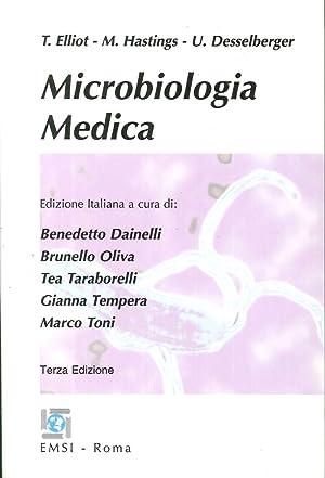 Microbiologia medica.: Elliott, Tom Hastings, Mark Desselberger, Ulrich