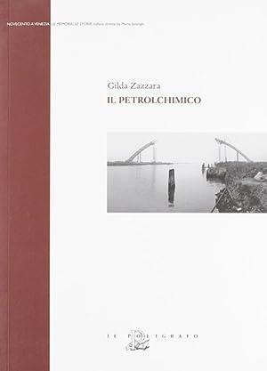Il petrolchimico.: Zazzara, Gilda