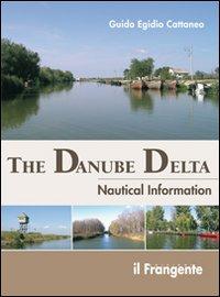 The Danube Delta. Nautical information.: Cattaneo, Guido