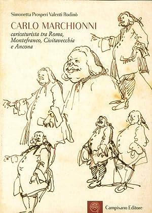 Carlo Marchionni Caricaturista, tra Roma, Montefranco, Civitavecchia e Ancona.: Prosperi Valenti ...