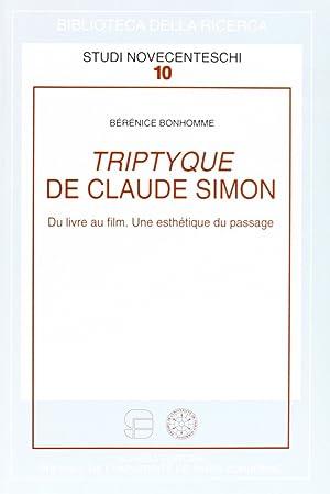 Triptyque de Claude Simon. Du livre au film. Une esthétique du passage.: Bonhomme, Bérénice
