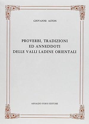 Proverbi, Tradizioni ed Aneddoti delle Valli Ladine Orientali.: Alton, Johann