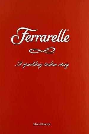 Ferrarelle. A sparkling italian story.