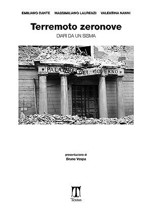 Terremoto zeronove. Diari da un sisma.: Dante, Emiliano Laurenzi, Massimiliano Nanni, Valentina
