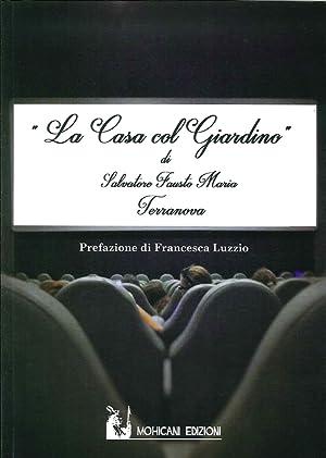 La casa col giardino.: Terranova, Salvatore Fausto Maria