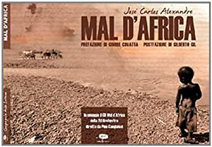 Mal d'Africa. Con CD Audio.: Alexandre, José C