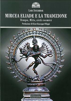 Mircea Eliade e la Tradizione. Tempo, Mito, Cicli Cosmici.: Sanjakar, Lara