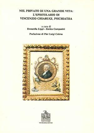 Nel privato di una grande vita: l'epistolario di Vincenzo Chiarugi.: Vincenzo Chiarugi