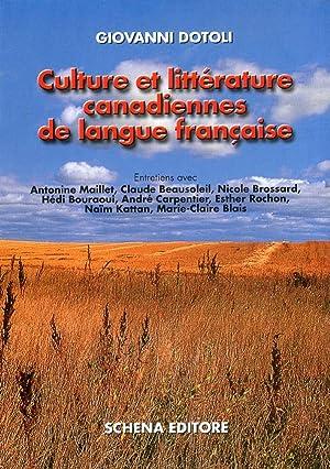 Culture Et Littérature Canadiennes De Langue Francaise.