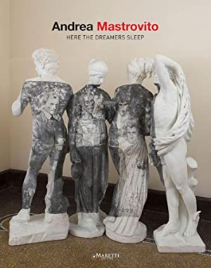 Andrea Mastrovito. Here the Dreamers Sleep.: Amaturo Matilde Bazzini Marco Viola Eugenio