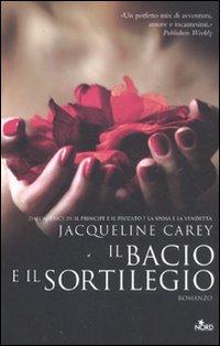 Il bacio e il sortilegio.: Carey, Jacqueline