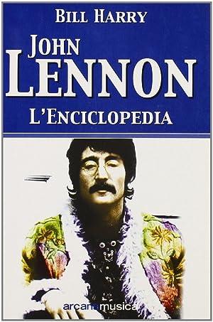 John Lennon. L'enciclopedia.