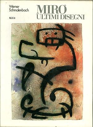 Mirò ultimi disegni.: Schamalenbach, Werner