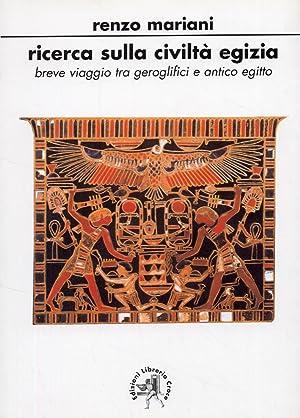 Ricerca sulla Civiltà Egizia. Breve viaggio tra geroglifici e civiltà egizia.: ...