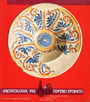 Archeologia nel Centro Storico. Apporti Antichi e Moderni di Arte e Cultura dal Foro della Pace.