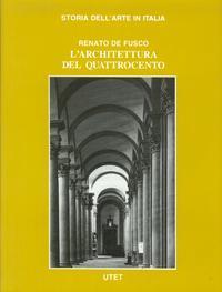 L'architettura del Quattrocento.: De Fusco, Renato