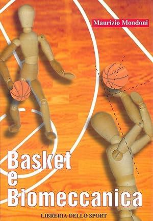 Basket e biomeccanica.: Maurizio Mondoni