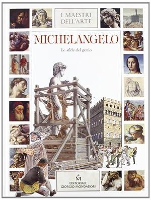 Michelangelo. Le sfide del genio.: Di Cagno, G